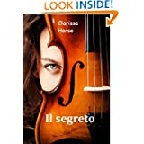 Il segreto (Italian Edition)