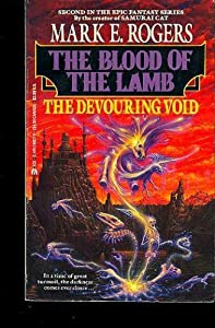 The Devouring Void (Blood of the Lamb 2) by Mark Rogers