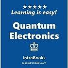 Quantum Electronics Hörbuch von  IntroBooks Gesprochen von: Andrea Giordani