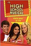 echange, troc N-B Grace - High School Musical, Tome 7 : Amis pour la vie