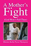 img - for A Mother's Fight book / textbook / text book