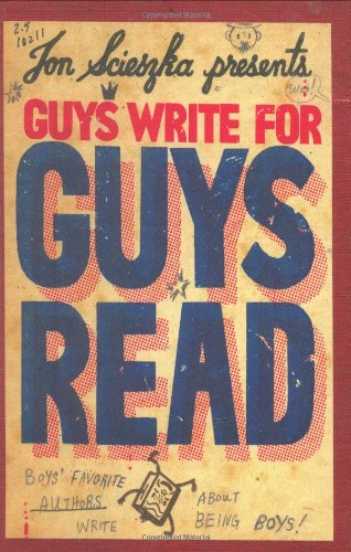 Guys Write For Guys Read by Edited Jon Sciezka