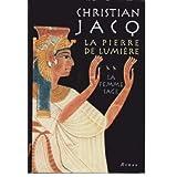 La Femme Sage / Christian Jacq : La Pierre de Lumiere 2 [HARDCOVER]by Christian Jacq