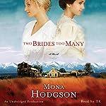 Two Brides Too Many: A Novel | Mona Hodgson