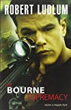 Robert Ludlum The Bourne Supremacy (Jason Bourne)