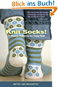Knit Socks!: 17 Classic Patterns for Cozy Feet (English Edition)
