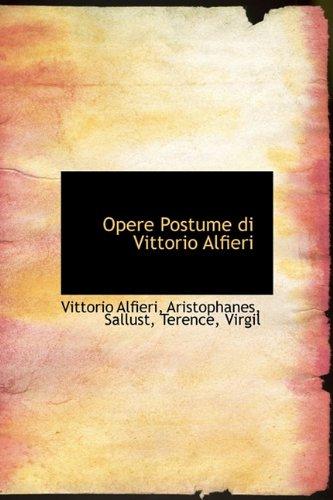 Opere Postume di Vittorio Alfieri