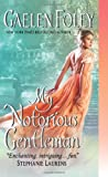 My Notorious Gentleman (Inferno Club) (0062075950) by Foley, Gaelen