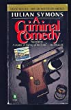 A Criminal Comedy (0140083642) by Symons, Julian