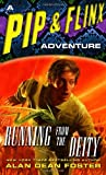 Running from the Deity: A Pip & Flinx Adventure (Adventures of Pip & Flinx)