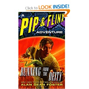 Running from the Deity: A Pip and Flinx Adventure (Adventures of Pip and Flinx) by Alan Dean Foster
