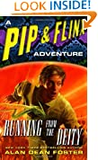 Running from the Deity (Pip and Flinx Novels)