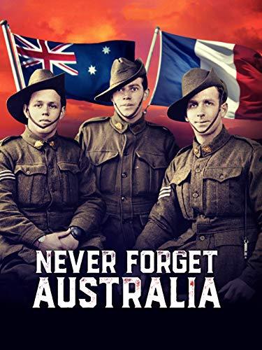 Never Forget Australia