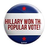 """Geek Details Hillary Won The Popular Vote 2.25"""" Pinback Button"""