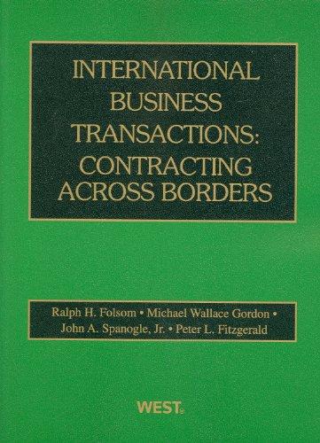 International Business Transactions: Contracting Across Borders (American Casebook)