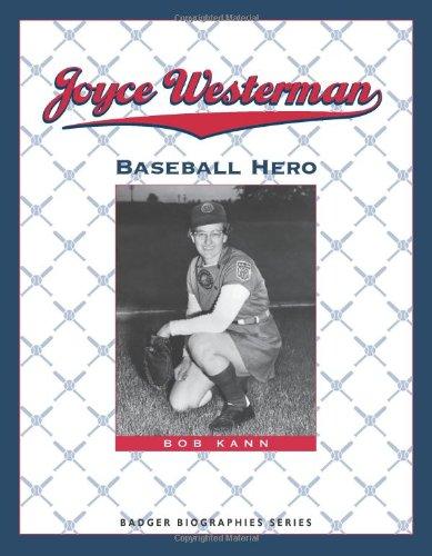 Joyce Westerman: Baseball Hero (Badger Biographies)
