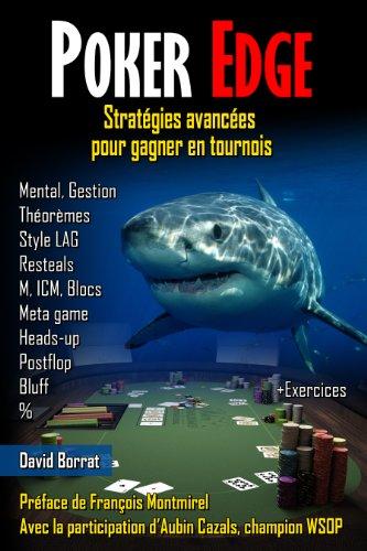Couverture du livre Poker Edge: Stratégies avancées pour gagner en tournois