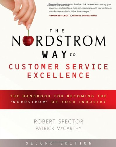 The Nordstrom Way to Customer Service Excellence: The Handbook For ...