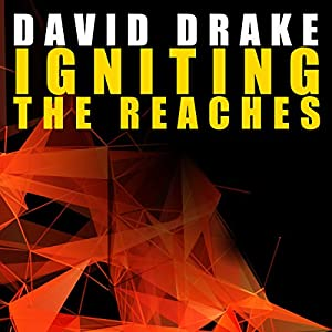 Igniting the Reaches: Reaches, Book 1 | [David Drake]