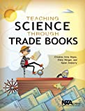 Teaching Science Through Trade Books - PB315X