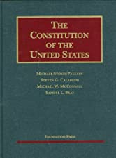 The Constitution of the United States by Michael Paulsen