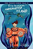 Eerey Tocsin on the Underwater Island