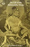The Life of Mahasiddha Tilopa
