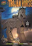 The Trojan Horse: The Fall of Troy (Graphic Myths & Legends)