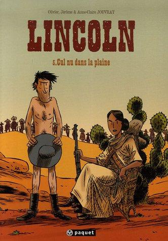 Lincoln (5) : Cul nu dans la plaine
