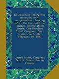 Extension of emergency unemployment compensation : hearing before the Committee on Finance, United States Senate, One Hundred Third Congress, first session, on S. 382, February 18, 1993