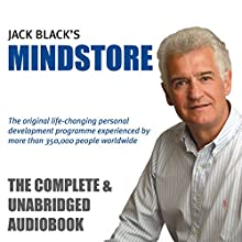 MindStore: The Classic Life-Changing Personal Development Programme (       UNABRIDGED) by Jack Black Narrated by Jack Black