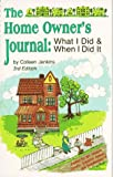img - for The Home Owner's Journal, Third Edition by Colleen M. Jenkins (1990-03-02) book / textbook / text book