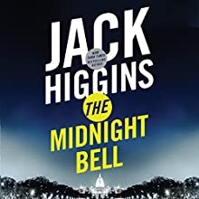The Midnight Bell: Sean Dillon Series, Book 22 Audiobook by Jack Higgins Narrated by Michael Page