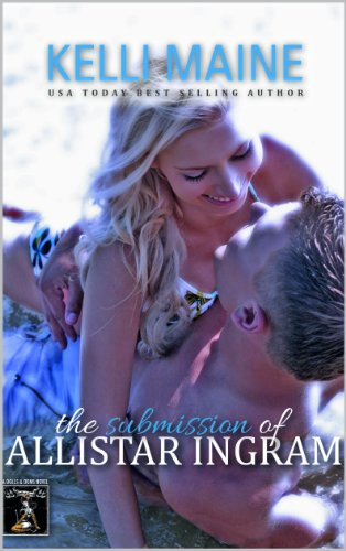 The Submission of Alistair Ingram (Dolls & Doms) by Kelli Maine