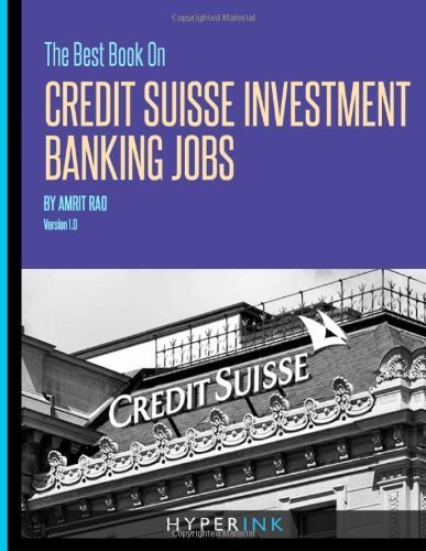 the-best-book-on-credit-suisse-investment-banking-jobs-by-rao-amrit-2012-paperback