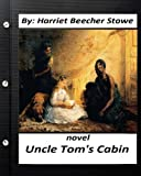 Image of Uncle Tom's Cabin (1852) NOVEL by: Harriet Beecher Stowe (World's Classics)