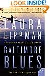 Baltimore Blues (Tess Monaghan Novel...