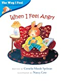 img - for When I Feel Angry (Way I Feel Books) book / textbook / text book