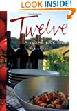 Twelve: A Tuscan Cook Book
