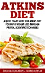 Atkins Diet: A Quick-Start Guide for...
