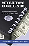 img - for Million Dollar Outlines (Million Dollar Writing Series) book / textbook / text book