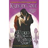 Wicked Deeds on a Winter's Night (Immortals After Dark, Book 3)by Kresley Cole