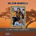 Le mie fiabe africane | Nelson Mandela