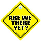 Are We There Yet Car Sign Baby on Board Car Sign Funny Car Sign Are We There Yet Car Sign Baby on Board Novelty Car Sign Bumper Sticker Funny Car Sign Baby on Board Decal Bumper Sticker Road Sign Road Rage Baby Sign Baby Car Sign