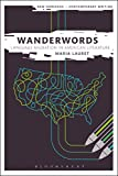 img - for Wanderwords: Language Migration in American Literature (New Horizons for Contemporary Writing) book / textbook / text book