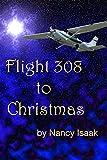 Flight 308 to Christmas