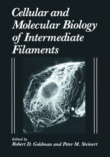 Cellular and Molecular Biology of Intermediate Filaments
