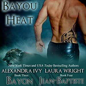 Bayon/Jean-Baptiste (Bayou Heat) (Volume 3) Audiobook
