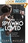 The Spy Who Loved: the secrets and li...