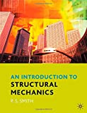 An Introduction to Structural Mechanics (0333962559) by Smith, Paul